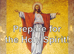Prepare for the Holy Spirit